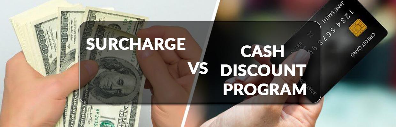 Surcharge vs Cash Discount Program